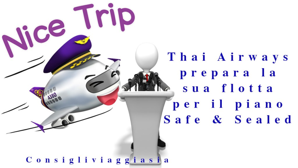 Thai Airways prepara la sua flotta per il piano Safe & Sealed