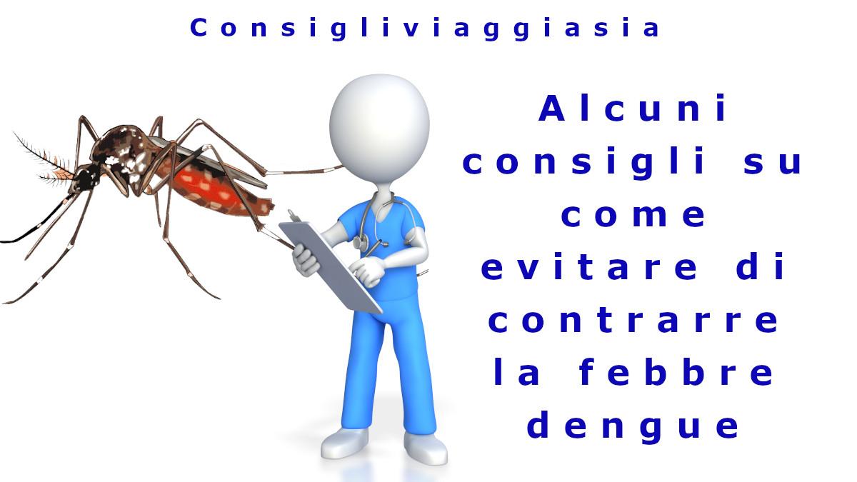 Alcuni consigli su come evitare di contrarre la febbre dengue