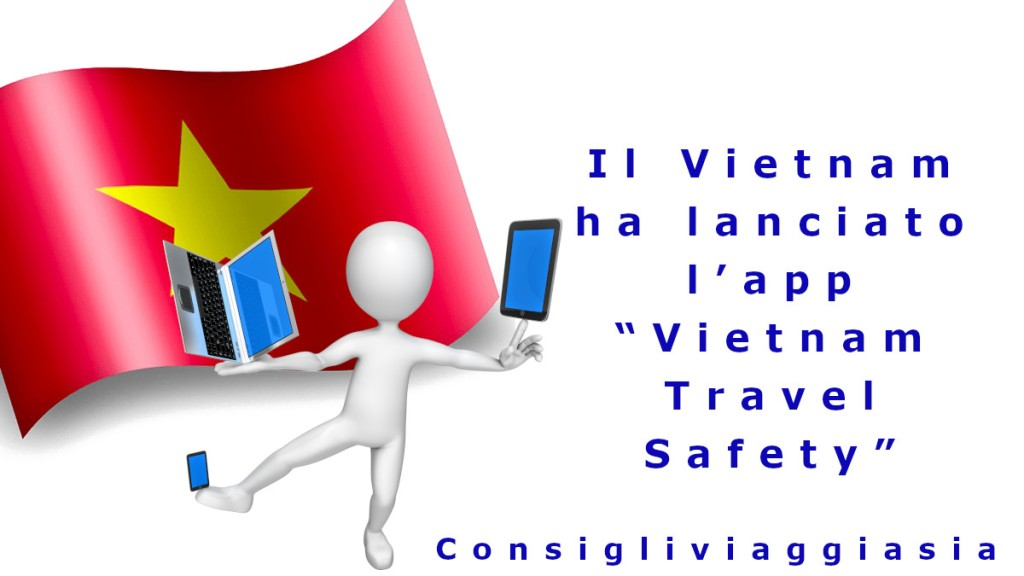 "Il Vietnam ha lanciato l'app ""Vietnam Travel Safety"""