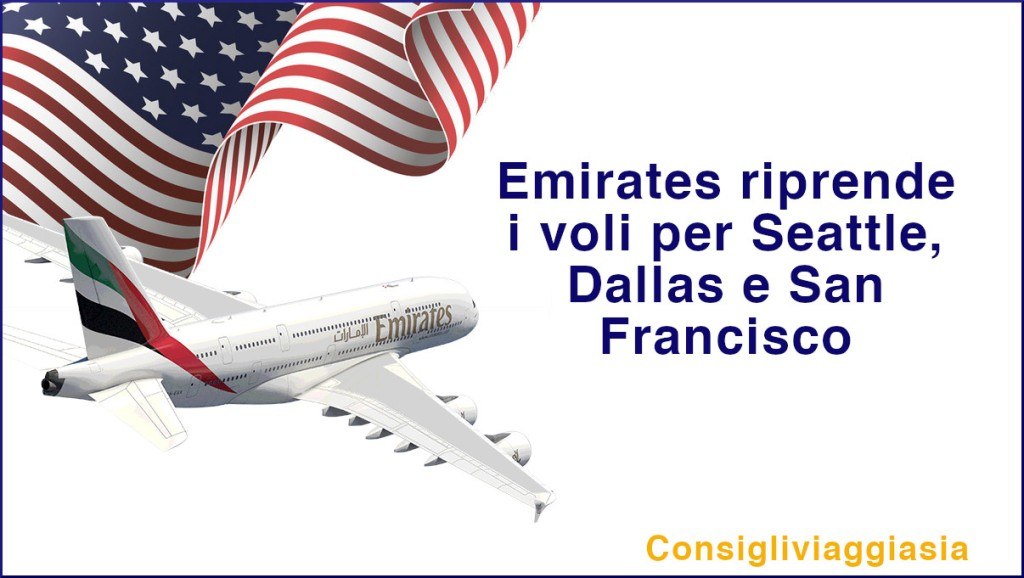 Emirates riprende i voli per Seattle, Dallas e San Francisco