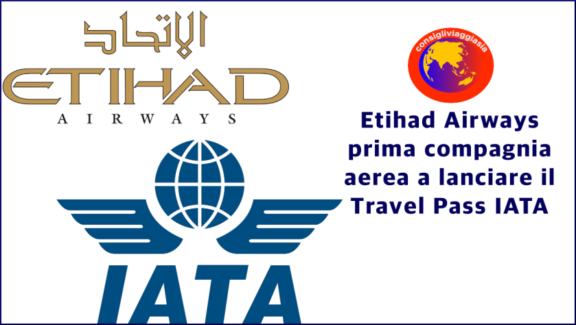 Etihad Airways prima compagnia aerea a lanciare il Travel Pass IATA