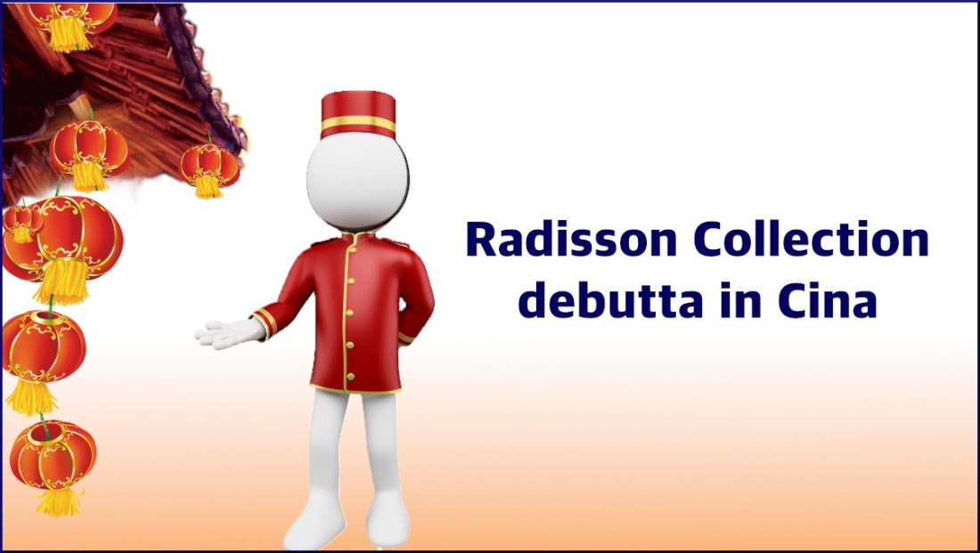 Radisson Collection debutta in Cina