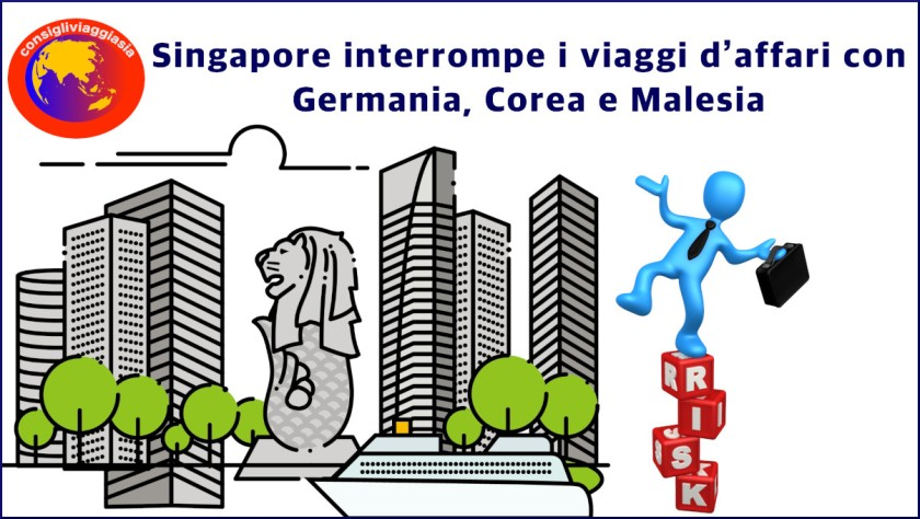 Singapore interrompe i viaggi d'affari con Germania, Corea e Malesia